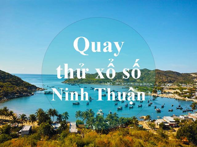 Quay thử xổ số Ninh Thuận