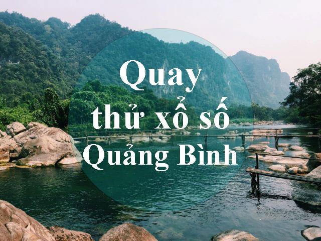 Quay thử xổ số Quảng Bình