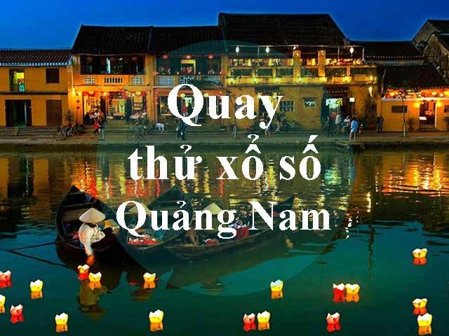 Quay thử xổ số Quảng Nam
