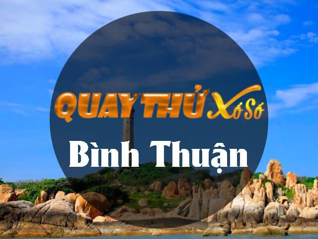 Quay thử xổ số Bình Thuận
