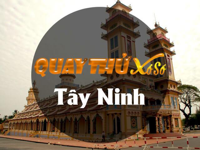 Quay thử xổ số Tây Ninh