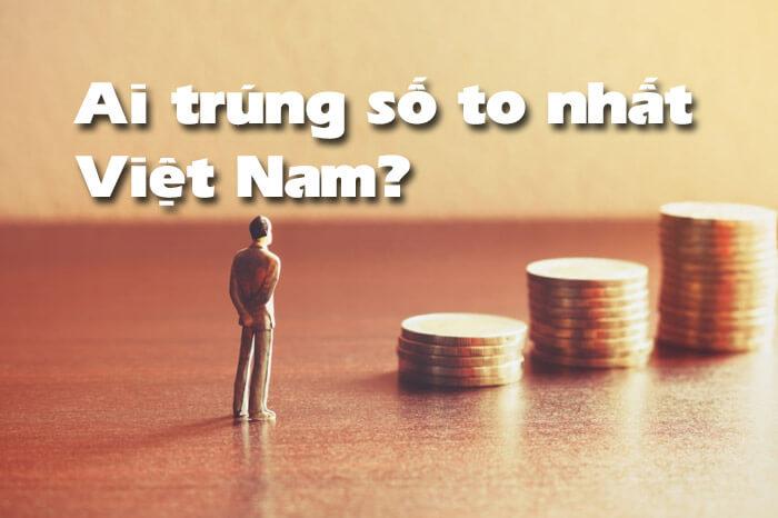 Người trúng số ở Việt Nam