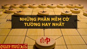 Phần mềm chơi cờ tướng mạnh nhất